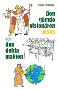 Den gömde visionären bokomslag 160310